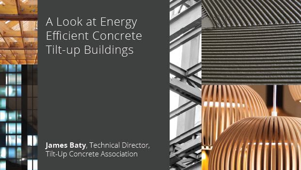 A look at Energy Efficient Concrete Tilt-Up Buildings